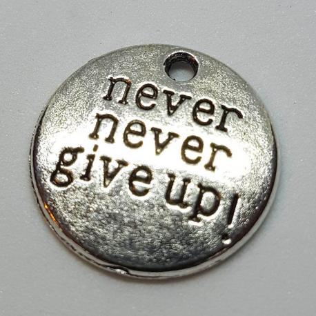 "Zawieszka - ""never never give up!"""